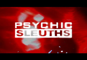 Psychic Sleuths